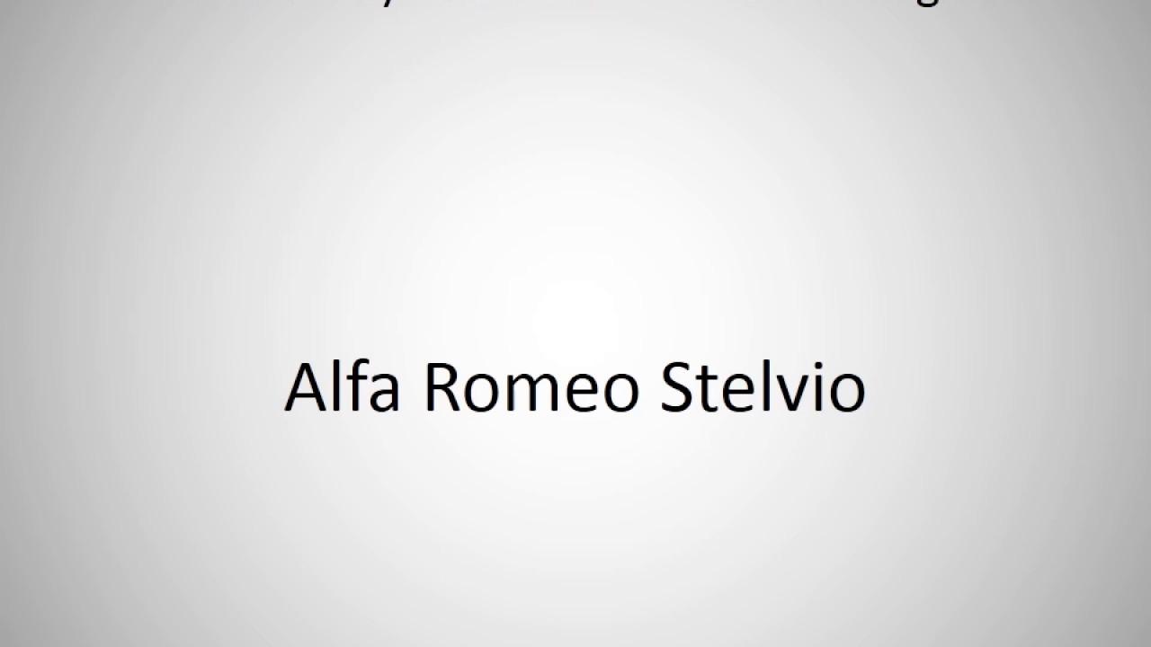 how to say alfa romeo stelvio in english? - youtube
