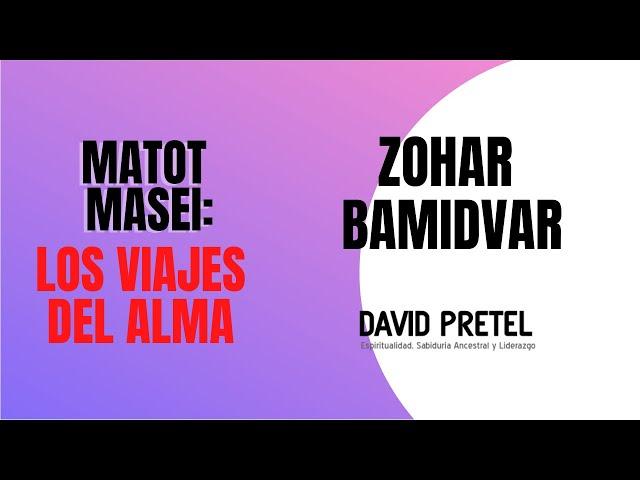 Matot-Masei: Los Viajes del Alma