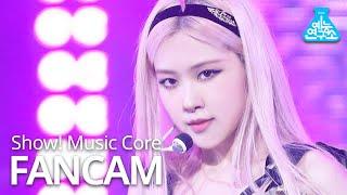 [예능연구소] 블랙핑크 로제 직캠 'Lovesick Girls' (BLACKPINK ROSÉ FanCam) @Show!MusicCore 201017