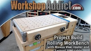 Rolling Woodworkers Bench (part 2)  With Festool Mft/1080 Table - Full Build.