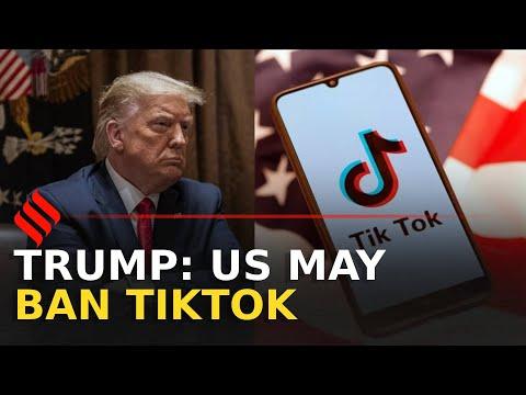 'US may ban TikTok,' says Donald Trump