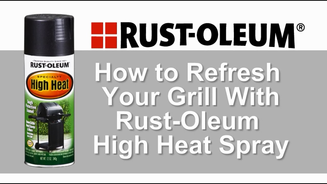 how to refresh your grill with rust oleum high heat spray youtube. Black Bedroom Furniture Sets. Home Design Ideas