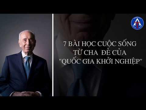 """[BÀI HỌC CUỘC SỐNG] - Bài Học Từ Cha Đẻ """"Quốc Gia Khởi Nghiệp"""" - Shimon Peres"""