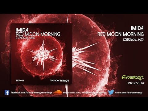 Imida - Red Moon Morning (Original Mix) [Trancer Energy Recordings]
