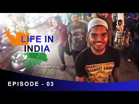 LIFE IN INDIA - Epi 3- Nizamuddin Dargah | New Delhi | Anil Mahato
