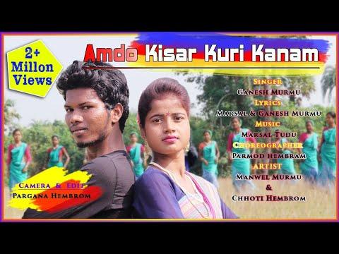 Amdo Kisar Kuri Kanam ||  New Santhali Video Song 2019