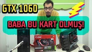 BABA OLMUŞ! MSI GAMING X GTX 1060 İNCELEME - SOĞUK  VE SESSİZ EKRAN KARTI