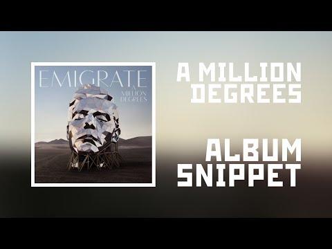 Emigrate - A Million Degrees (Album snippet) Mp3