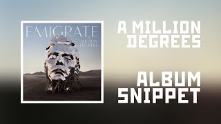 Emigrate - A Million Degrees (Album snippet)