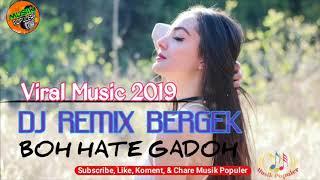 Download Video DJ BOH HATE - MUSIK REMIX TERPOPULER 2019 MP3 3GP MP4