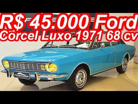PASTORE R$ 45.000 Ford Corcel Luxo 1971 aro 13 MT4 FWD 1.3 68 cv 9,8 mkgf 129 kmh 0-100 kmh 23,6 s