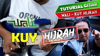 TUTORIAL GITAR MELODI WALI - KUY HIJRAH By Sobat P