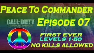 AW Peace To Commander - Episode 7 (NO KILLS ALLOWED)