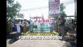 Download Video Hari Santri Nasional 2018 | Pawai Santri Kaliwungu MP3 3GP MP4