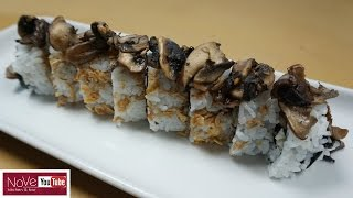 Crazy Mushroom Roll - How To Make Sushi Series