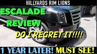 2016 CADILLAC ESCALADE REVIEW ONE YEAR LATER (DO I REGRET IT?)