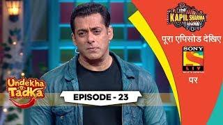 Salman Flirts With Katrina | Undekha Tadka | Ep 23 | The Kapil Sharma Show Season 2 | SonyLIV