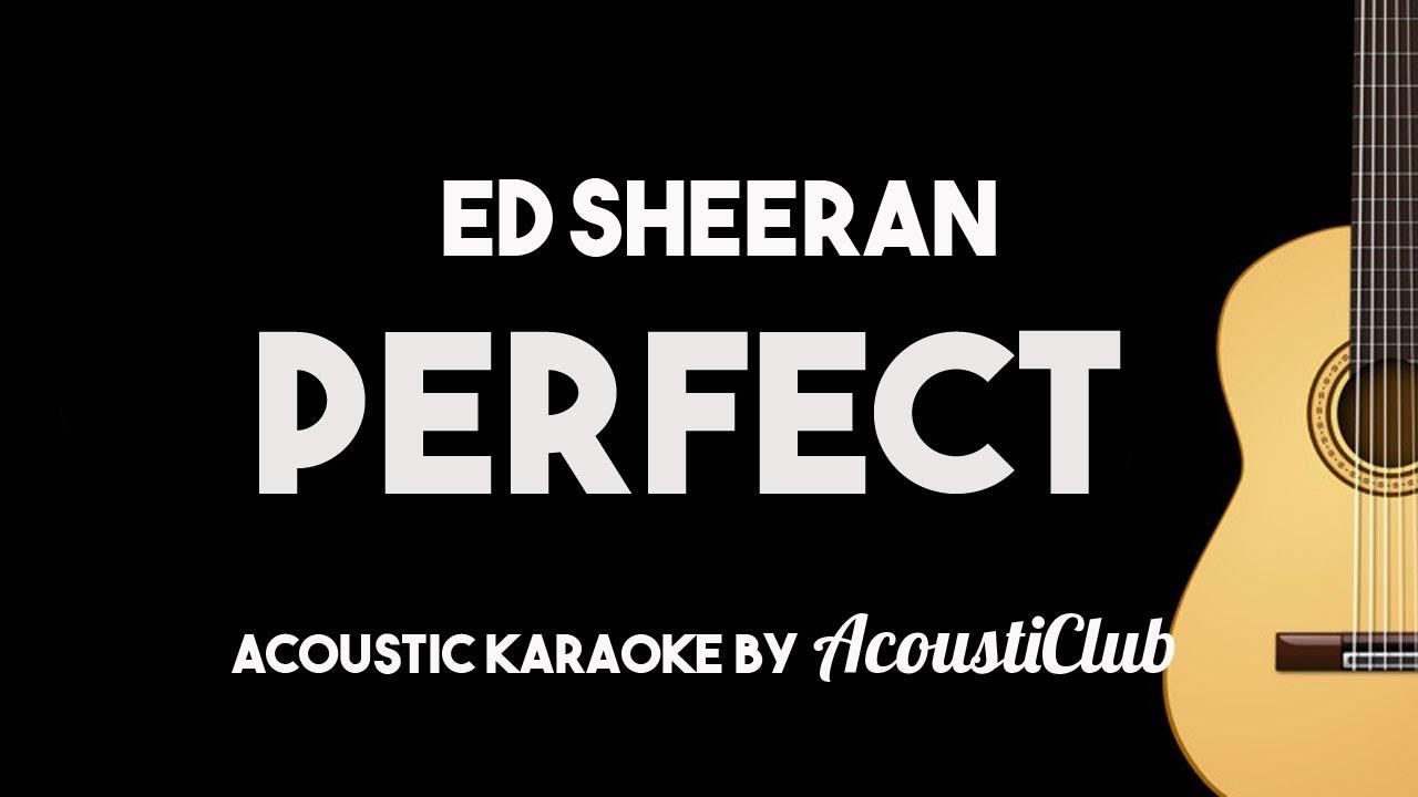Ed Sheeran - Perfect (Acoustic Guitar Karaoke Version)
