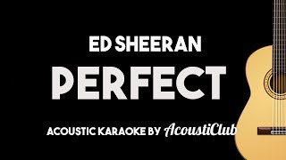 Baixar Ed Sheeran - Perfect (Acoustic Guitar Karaoke Backing Track)