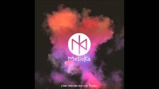 Meliska - J'irai crécher sur vos tombes
