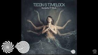 Ticon & Timelock - Mantra