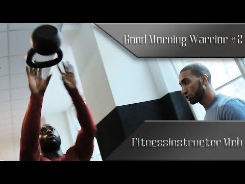 Good Morning Warrior #2 - mit Fitnessinstructor Moh