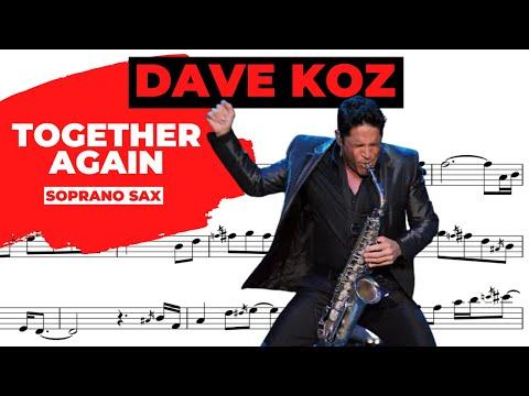 Together Again - Dave Koz (Sax Soprano)