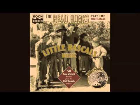 The Beau Hunks Little Rascals Theme Songs - Effect