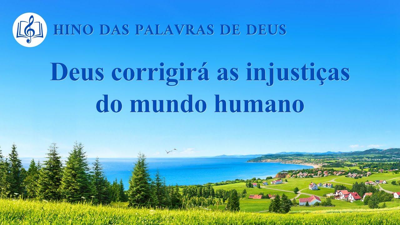 """Melhor música gospel 2020 """"Deus corrigirá as injustiças do mundo humano"""""""
