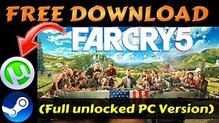 How To Download Far Cry 5 (Full unlocked PC Version) For Free - Cracked Torrent