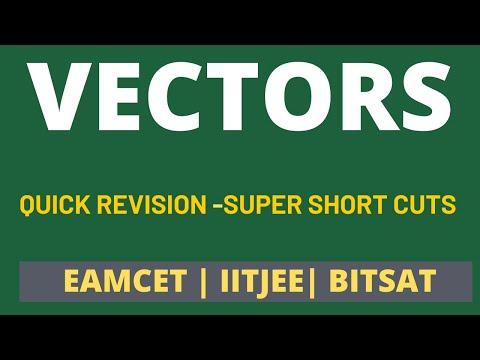 VECTORS | QUICK REVISION | EAMCET | JEEMAINS |BITSAT |AP EAMCET|TS EAMCET| ROOTS ACADEMY|9866915814