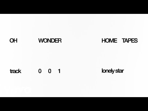 Oh Wonder – Lonely Star