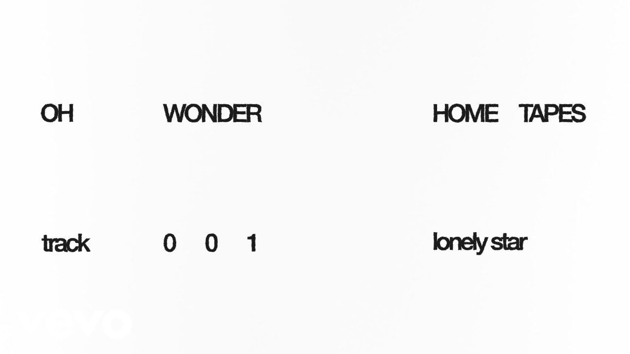 Oh Wonder - Lonely Star (Audio)