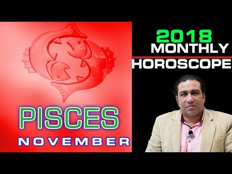 Pisces Monthly Horoscope 2018 Monthly Star Predictions November