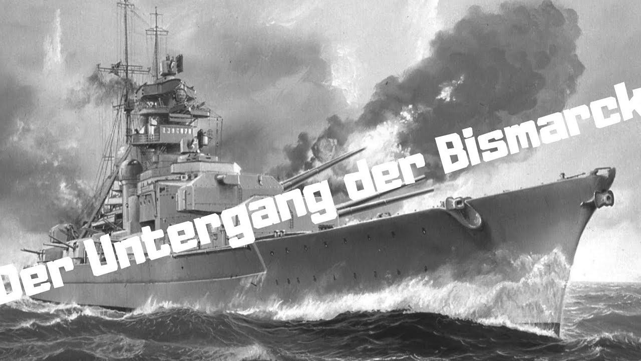 Der Untergang der Bismarck : ( The Sinking of the Bismarck )