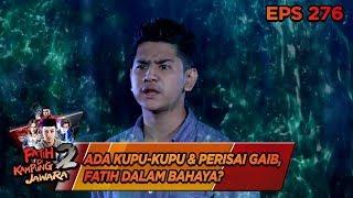 Download lagu ADA KUPU KUPU DAN PERISAI GAIB Fatih Dalam Bahaya Fatih di Kung Jawara 2 Eps 276