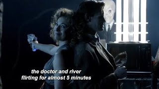 the doctor and river flirting for almost 5 minutes