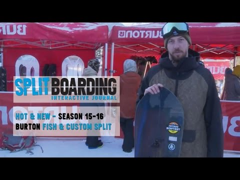 Burton Custom Split And Fish Split 2015 -16