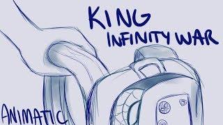 King - Infinity War Animatic
