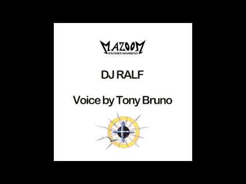 DJ RALF - VOICE BY TONY BRUNO @ MAZOOM