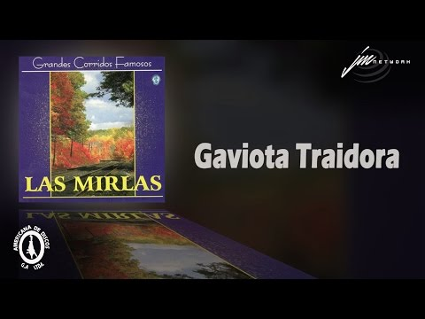 Gaviota Traidora - Las Mirlas - (ADD)