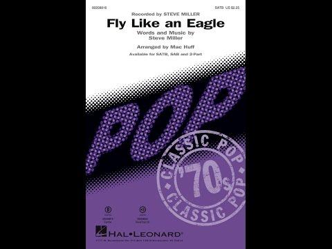 Fly Like An Eagle SATB  Arranged  Mac Huff