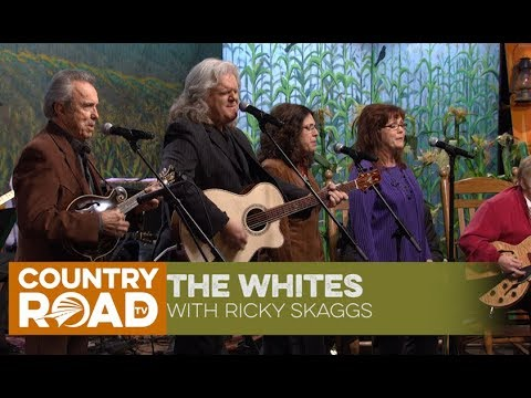 The Whites with Ricky Skaggs