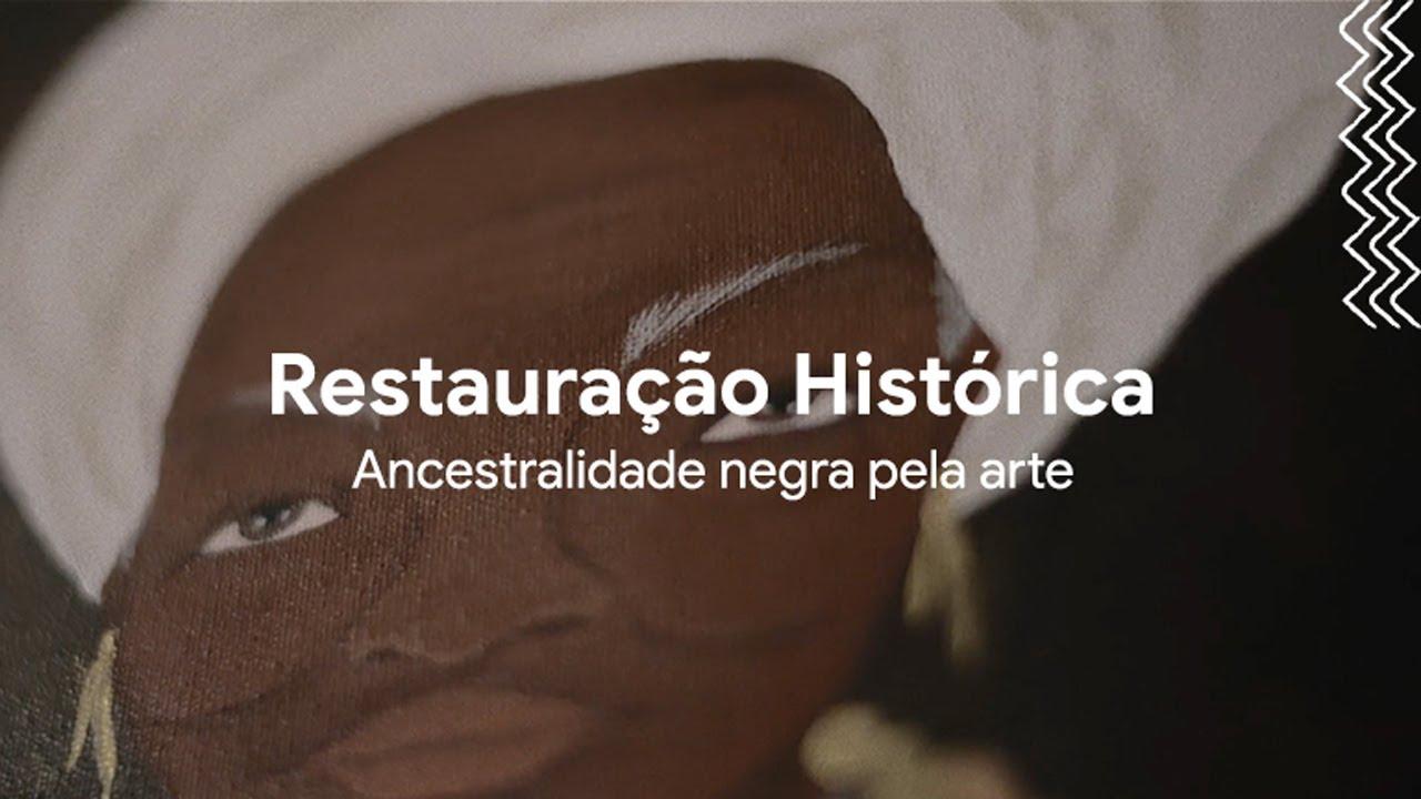 Restauração Histórica: Ancestralidade Negra pela Arte