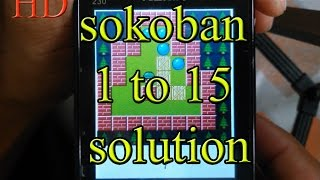 sokoban game solution  sokoban 1-15 all level solution  Sokoban  puzzle game  2018