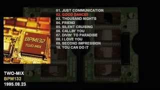 TWO-MIX 1st Album 「BPM132」 Catalogue Number: KICS-502 Release Dat...