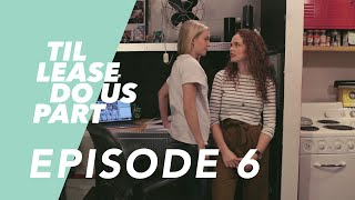 Lesbian Web Series - Til Lease Do Us Part Episode 6 (Season 2)