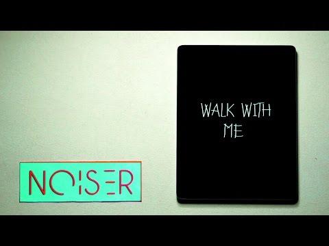 Noiser - Walk With Me (Lyric Video)