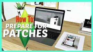 Prepare Your Sims 4 Game For - The Sims 4 Patch Updates - How To - Sims 4 Tips - Tutorial