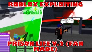 Roblox Exploiting | Prison Life Number 2 | GRAB KNIFE, CANDY VAN, BUFF NOOB!